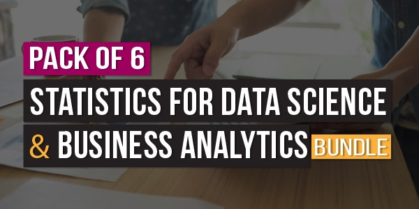 $/€/£33 Pack of 6 - Statistics for Data Science and Business Analytics Bundle