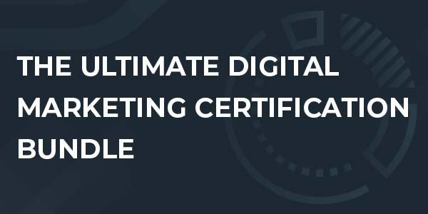 $/€/£60 The Ultimate Digital Marketing Certification Bundle